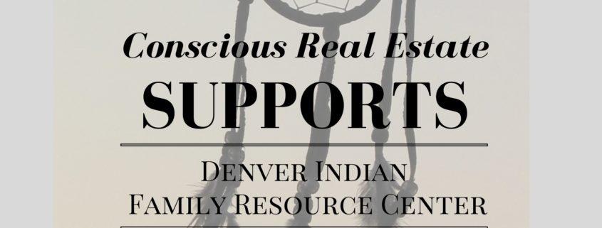 Denver Indian Family Resource Center, conscious real estate, allison parks, kimberly mcaleenan, real estate in denver